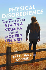 Book Cover for Physical Disobedience by Author Sarah Hays Coomer