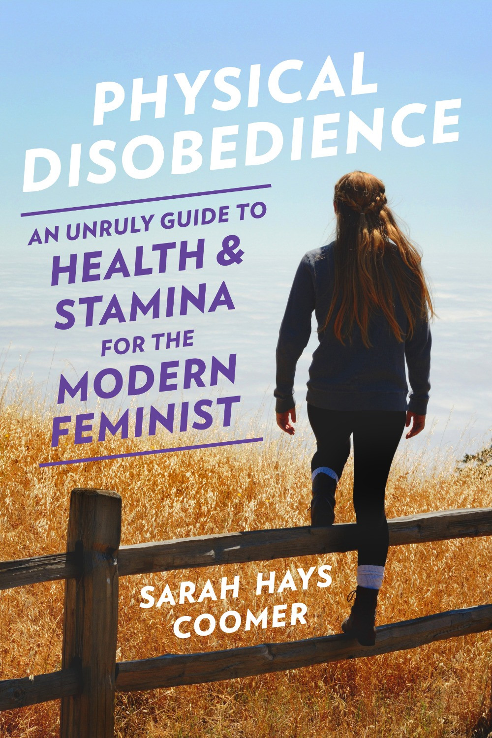 Physical Disobedience by Sarah Hays Coomer