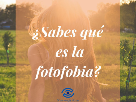 La Fotofobia