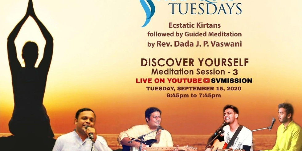 TRANQUIL TUESDAYS   LIVE Kirtan & Meditation on Discover Yourself - Part 3   September 15, 2020