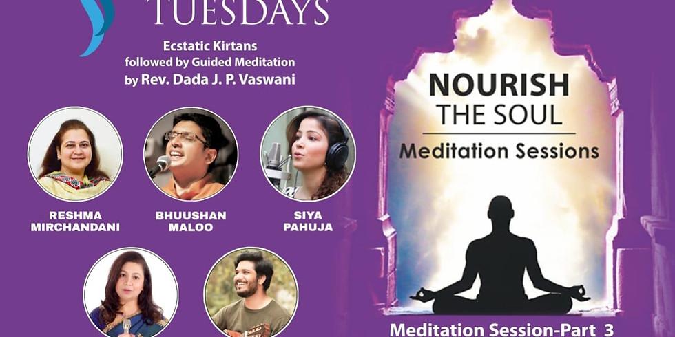 TRANQUIL TUESDAYS | LIVE Kirtan & Meditation to Nourish the Soul - Part 3| January 26, 2020