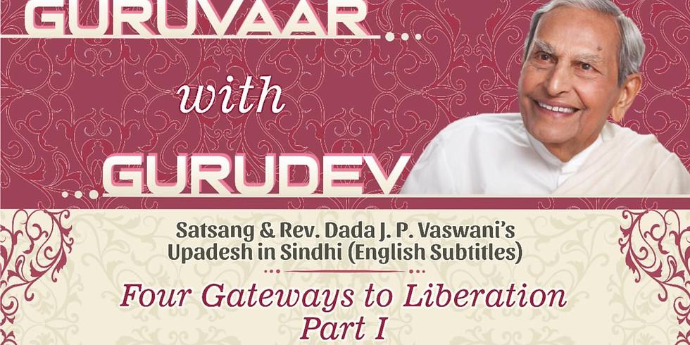 Four Gateways to liberation - Part 1   LIVE Satsang & Dada Vaswani's Upadesh in Sindhi (Subtitles)