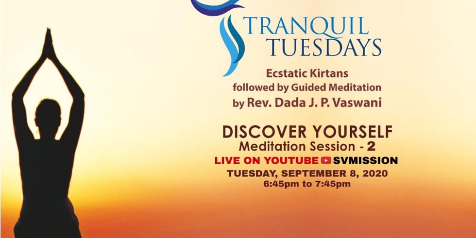 TRANQUIL TUESDAYS   LIVE Kirtan & Meditation on Discover Yourself