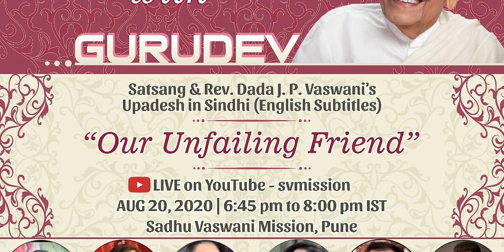 Our Unfailing Friend | Thursday Online Satsang & Dada Vaswani's Upadesh
