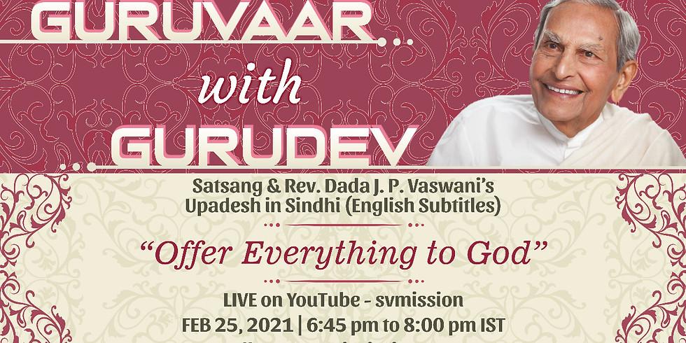 Offer Everything to God   LIVE Satsang & Dada Vaswani's Talk in Sindhi (subtitles)