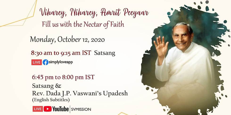 Rev. Dada's Sacred Monthly Yagna October 12, 2020
