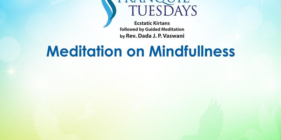 TRANQUIL TUESDAYS   LIVE Kirtan & Meditation on Mindfullness   May 4, 2021
