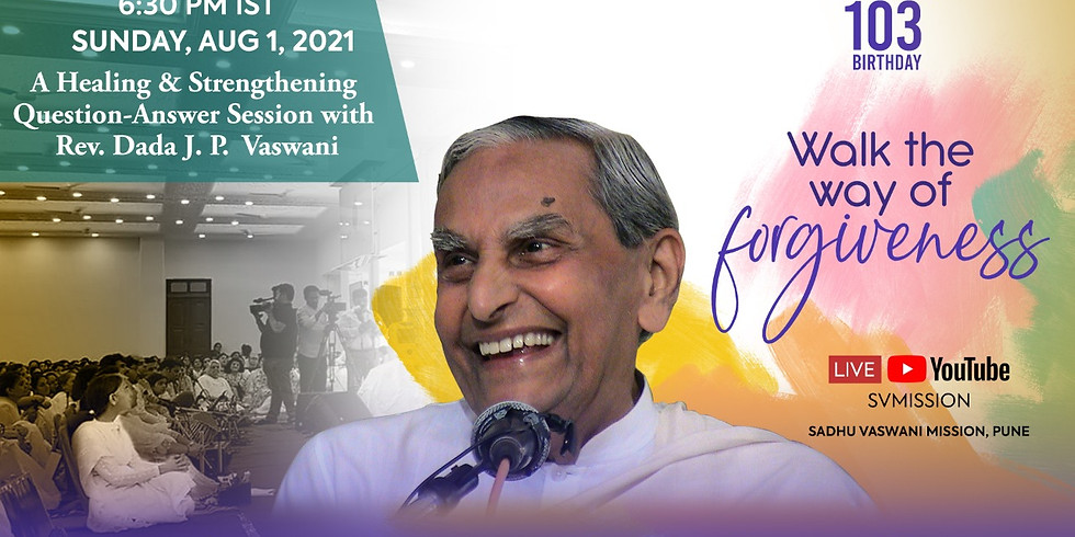 Rev. Dada J.P. Vaswani's 103rd Birthday virtual events