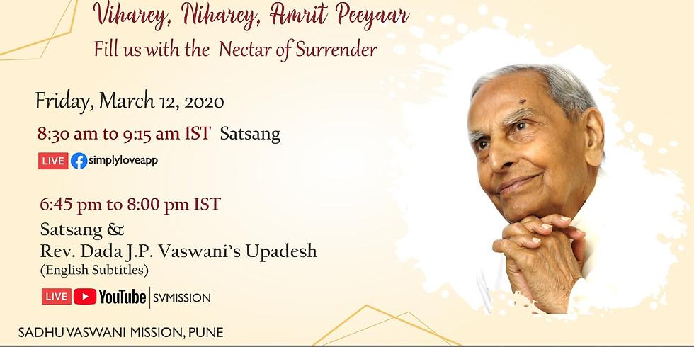 Dada Vaswani's Sacred Monthly Yagna   March 12th, 2021  Online Satsang & Upadesh (Subtitles) (1)