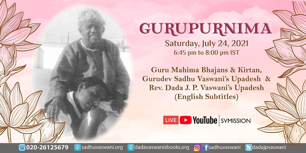 GURUPURNIMA | LIVE Satsang, Gurudev Sadhu Vaswani & Dada J.P. Vaswani's message