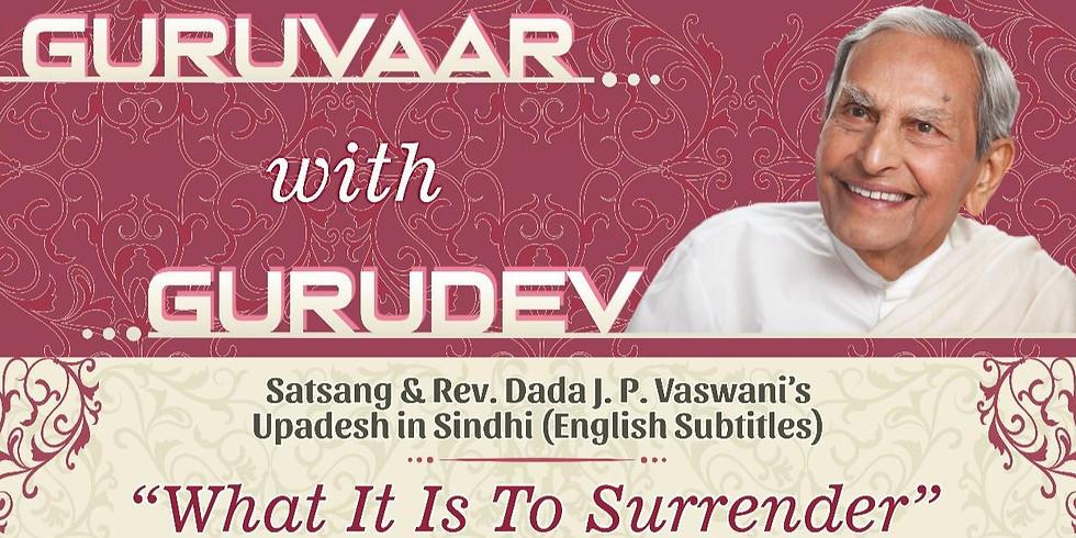 What It Is To Surrender | LIVE Satsang & Dada Vaswani's Upadesh (English Subtitles)