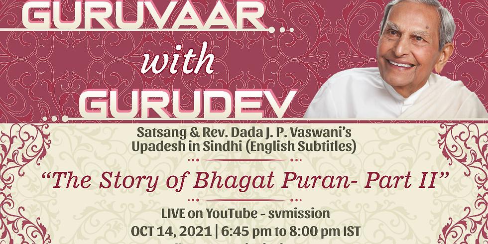 The Story of Bhagat Puran Part - 2 | LIVE Satsang & Dada Vaswani's Talk in Sindhi (subtitles)