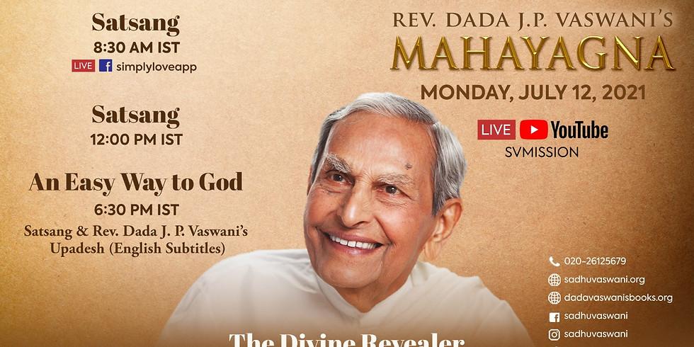 Dada Vaswani's Sacred Mahayagna   LIVE Satsang & Talk in Sindhi (subtitles)   July 12, 2021