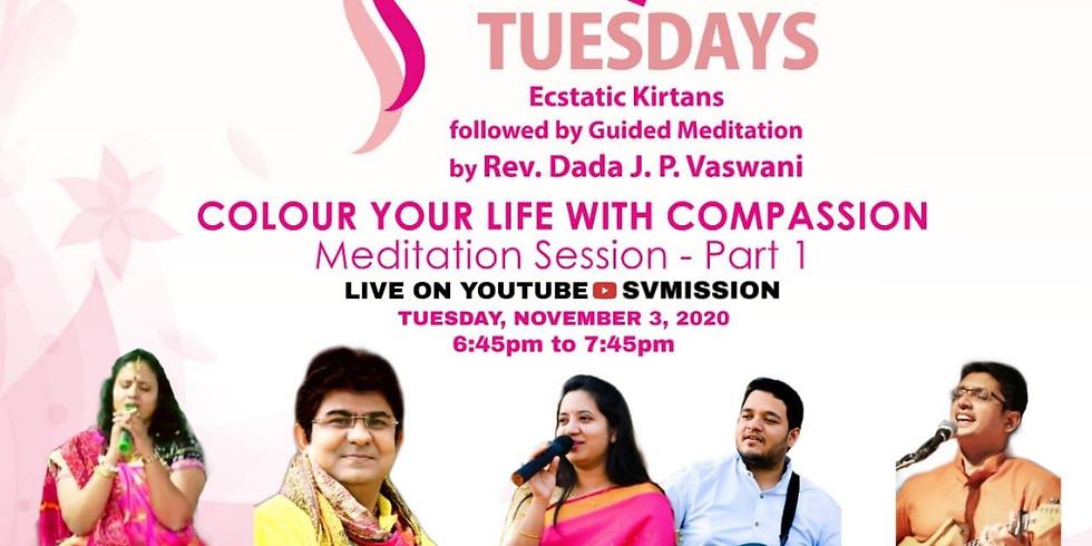 TRANQUIL TUESDAYS   LIVE Kirtan & Meditation on Compassion   November 3, 2020