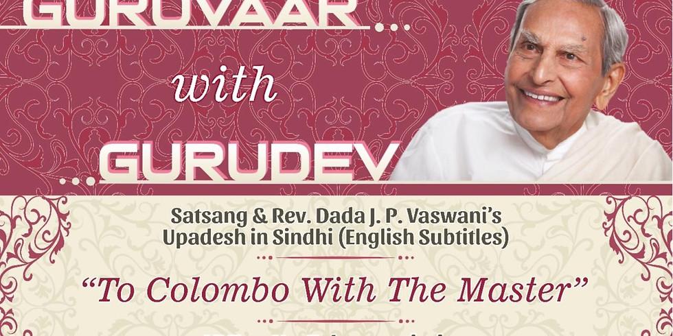 To Colombo With The Master   LIVE Satsang & Dada Vaswani's Upadesh in Sindhi (subtitles)