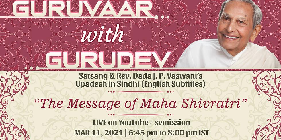 The Message of Maha Shivratri | Thursday Online Satsang & Dada Vaswani's Upadesh (Subtitles)