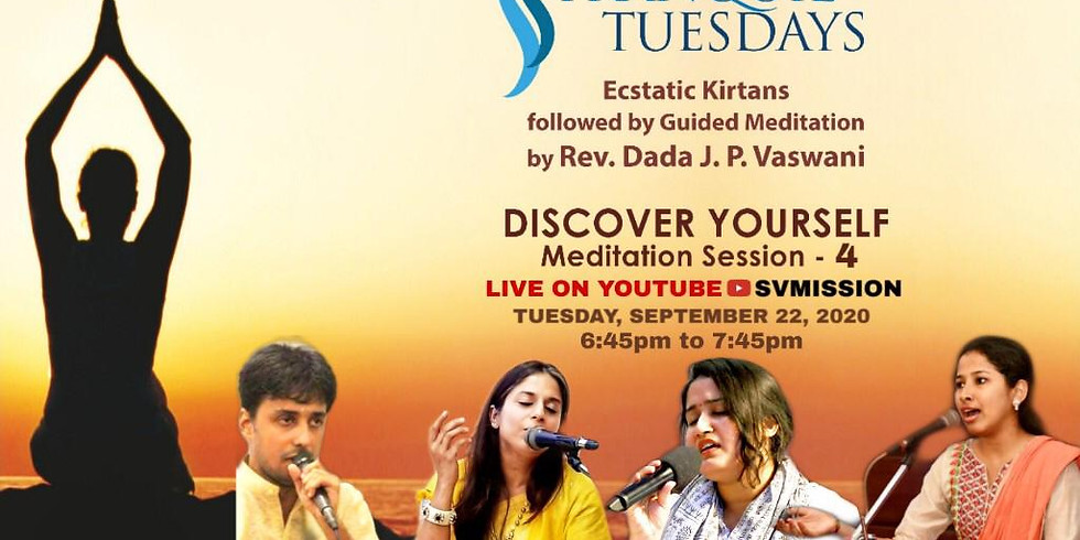 Time to Discover Yourself at Tranquil Tuesdays - Meditation Session 4!