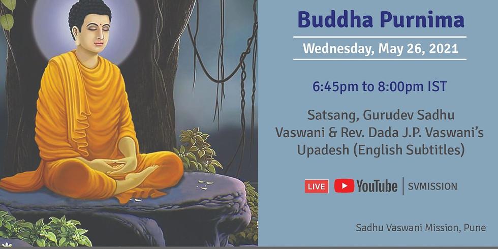Buddha Purnima | Online Satsang, Gurudev Sadhu Vaswani's & Dada Vaswani's Upadesh in Sindhi (subtitles)