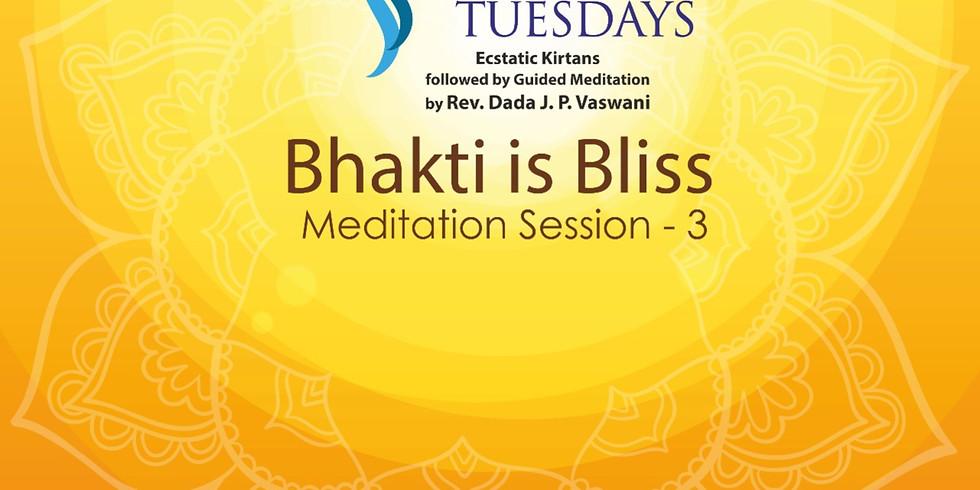 TRANQUIL TUESDAYS | LIVE Kirtan & Meditation on Bhakti is Bliss - Part 3