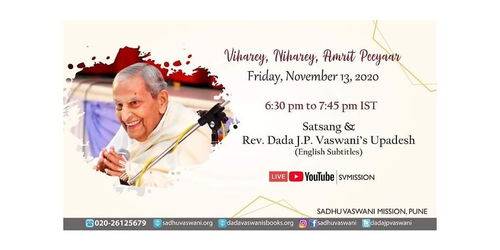 Dada Vaswani's Sacred Monthly Yagna   November 13th    Online Satsang & Upadesh (Subtitles)