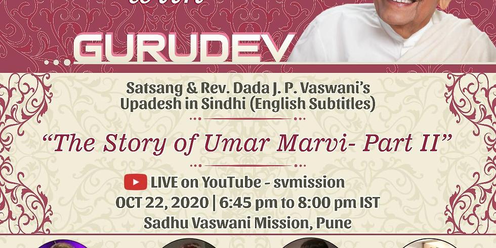 The Story of Umar Marvi - Part 2   LIVE Satsang & Dada Vaswani's Upadesh in Sindhi (Subtitles)