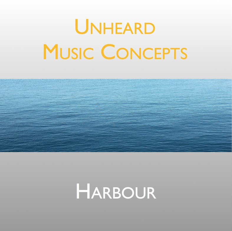 Harbour is the debut album from Unheard Music Concepts