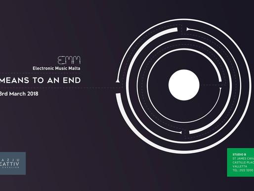 E.M.M. TALKS #2: A MEANS TO AN END