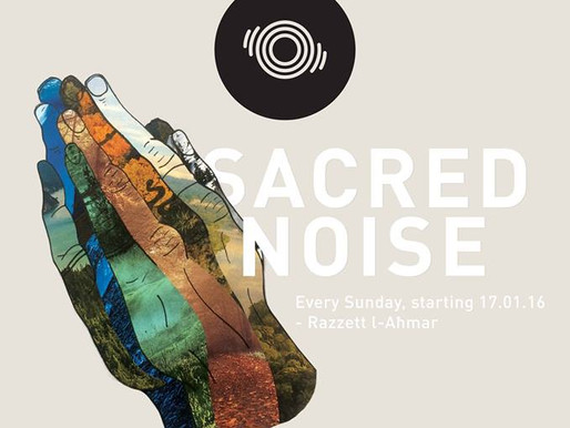 SACRED NOISE IS BACK NEXT WEEK