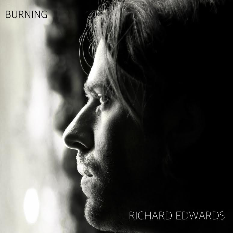 Richard Edwards' debut solo single, Burning