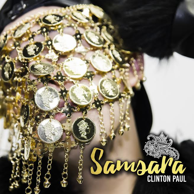 Clinton Paul's third album Samsara was released in May