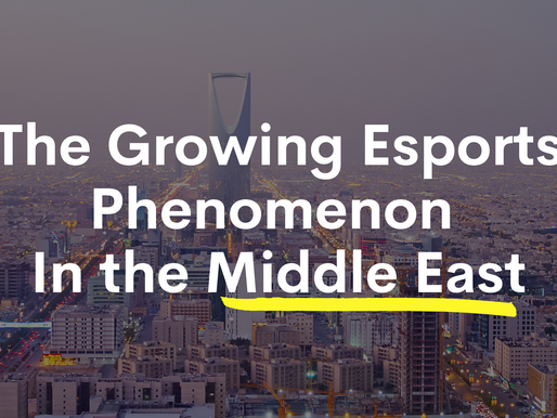 The Growing Esports Phenomenon In the Middle East