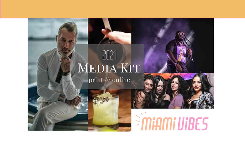 Miami Vibes Magazine Media Kit 2021