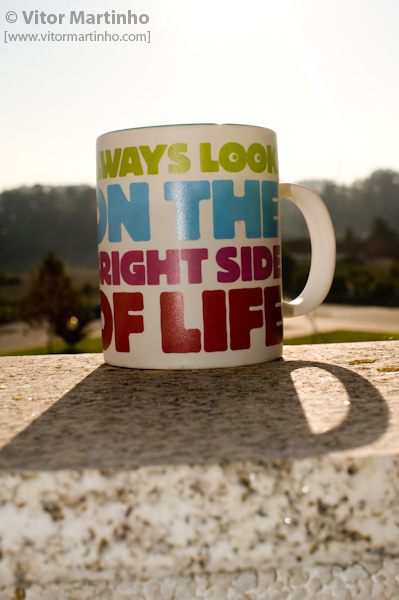 """The bright side of life"""