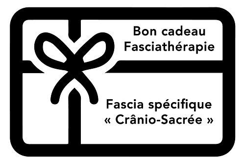 """BON Fascia spécifique """" Crânio-Sacrée"""""""