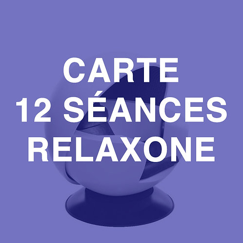 CARTE 12 SÉANCES RELAXONE