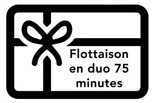 BON DE FLOTTAISON EN DUO | 75 minutes