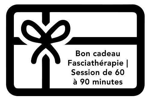 BON FASCIATHÉRAPIE   60 à 90 minutes