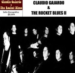 Carátula_de_Claudio_Gajardo_&_The_Rocket_Blues_II_(2004)1