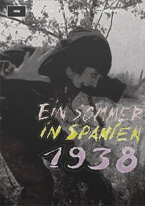 Ein Sommer In Spanien 1938 (Janne Jürgensen)