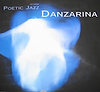 Poetic Jazz Danzarina