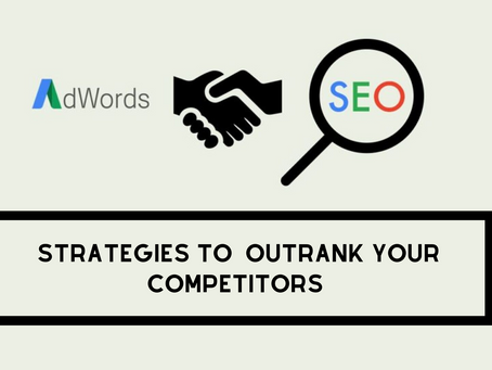 SEO & SEM Strategies to Outrank Your Competitors