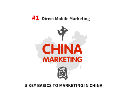 5 Key Basics for Marketing in China - Part I