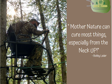 Mother Nature can Cure Most things... especially from the neck UP!