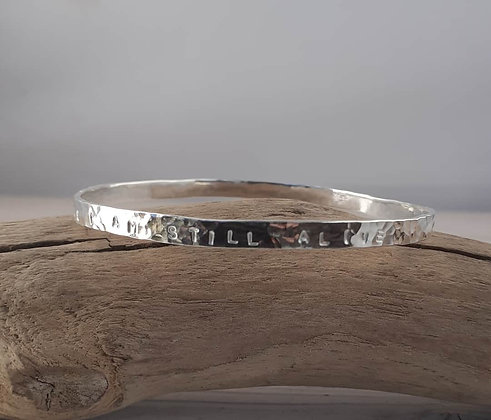 'Let Me Not Die While I Am Still Alive' Sterling Silver Bangle