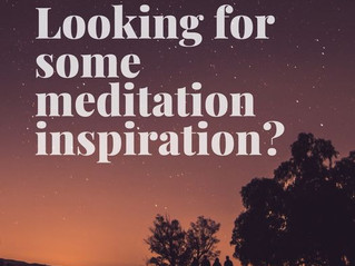 Looking for Some Meditation Inspiration?
