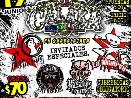 La Calaka está en Guadalajara este 19 de junio 2021