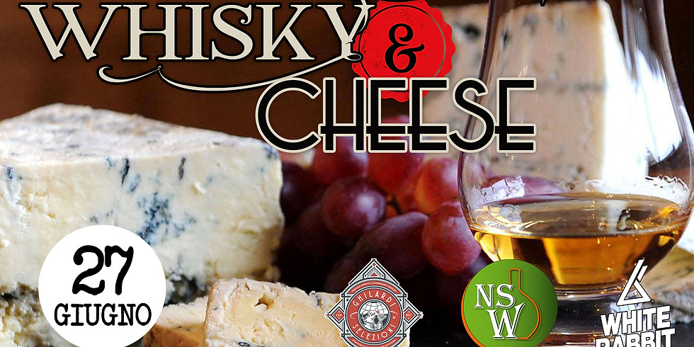 Whisky & Cheese