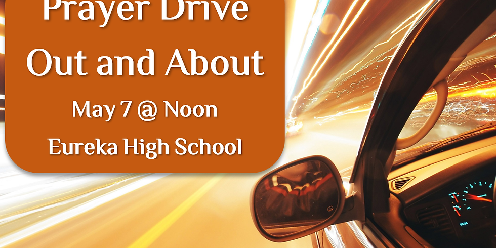 Prayer Drive - Out and About