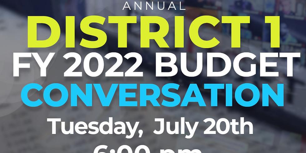 District 1 FY22 Budget Conversation