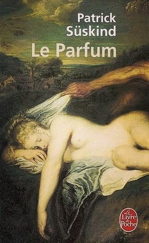 Roman «Le Parfum» de Patrick Süskind